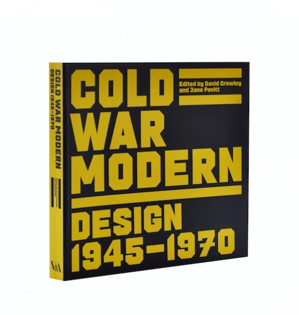Cold War Modern: Design 1945-1970