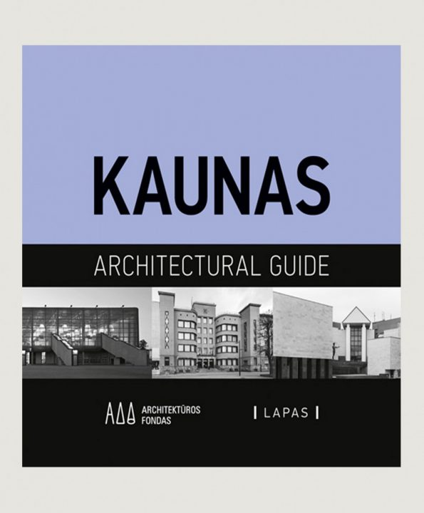 KAUNAS ARCHITECTURAL GUIDE
